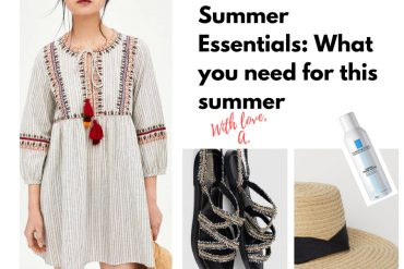 Summer Essentials: What You Need for this Summer