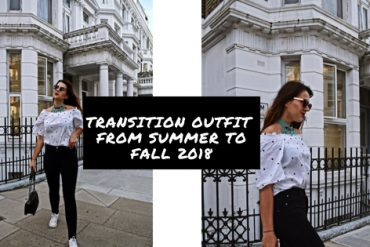Transition outfit: From Summer to Fall 2018