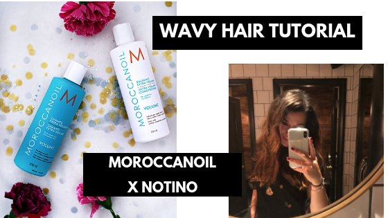 How to do the best wavy hair x Notino | Moroccan Oil Range