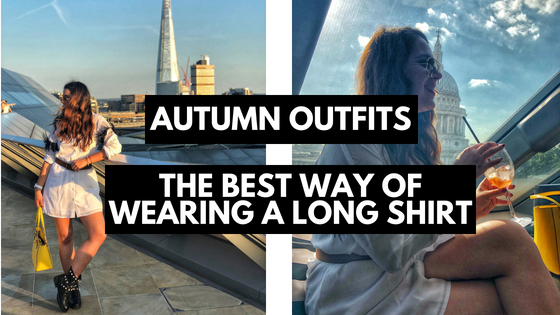 Autumn Outfits: The Best Way of Wearing a Long Shirt