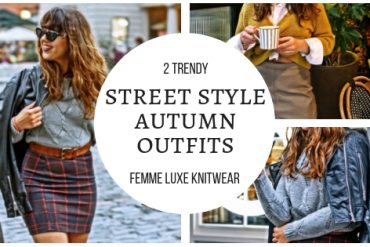 2 Trendy Autumn Street Style Outfits featuring gorgeous Femme Luxe knitwear