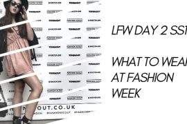 LFW DAY 2 SS19 WHAT TO WEAR AT FASHION WEEK