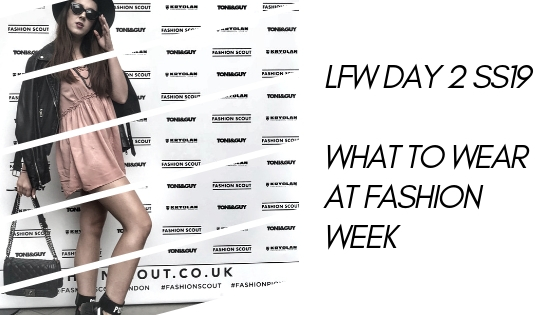 LFW Day 2 – What to wear at London Fashion Week