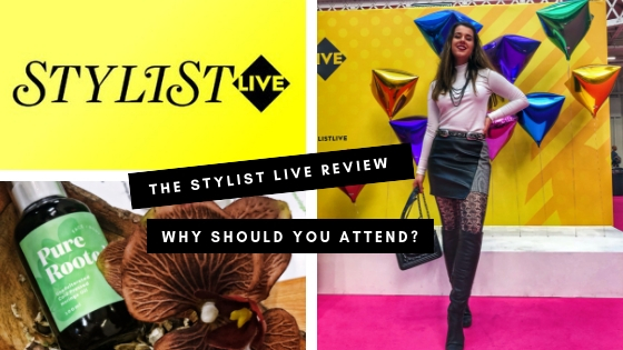 The Stylist Live – Why should you attend