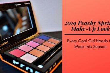 2019 Peachy Spring Make-up Look| Every Cool Girl Needs This Season | Notino